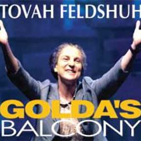Golda's Balcony is listed (or ranked) 22 on the list The Best Broadway Plays of the 2000s