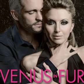 Venus in Fur is listed (or ranked) 17 on the list The Best Broadway Plays of the 2000s