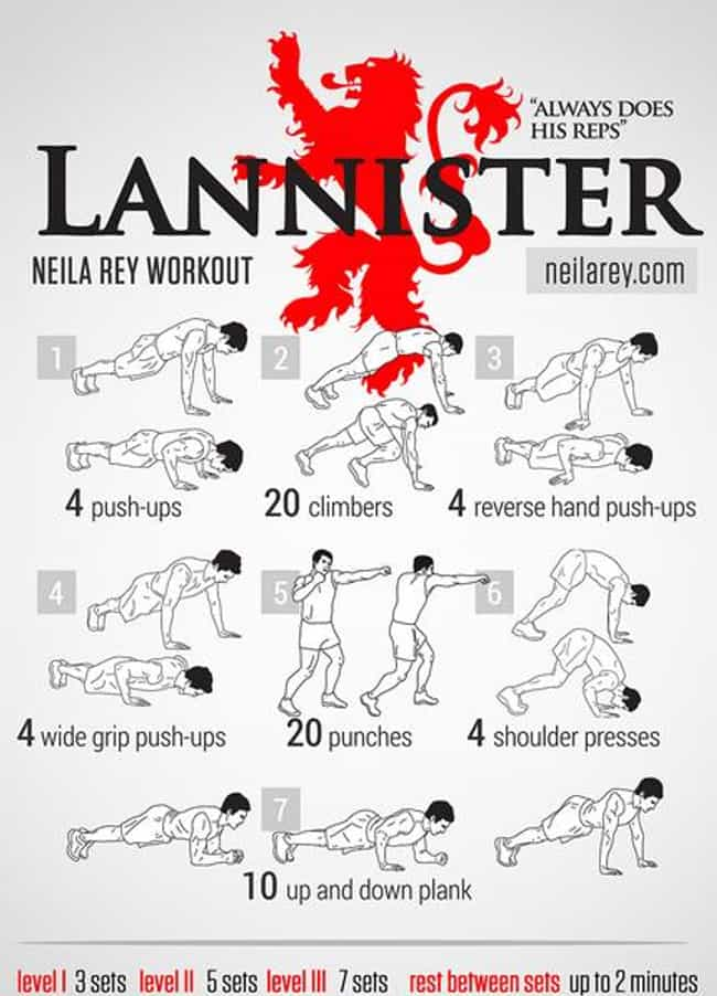 Lannister is listed (or ranked) 2 on the list The Best Pop-Culture Themed Workouts for Nerds