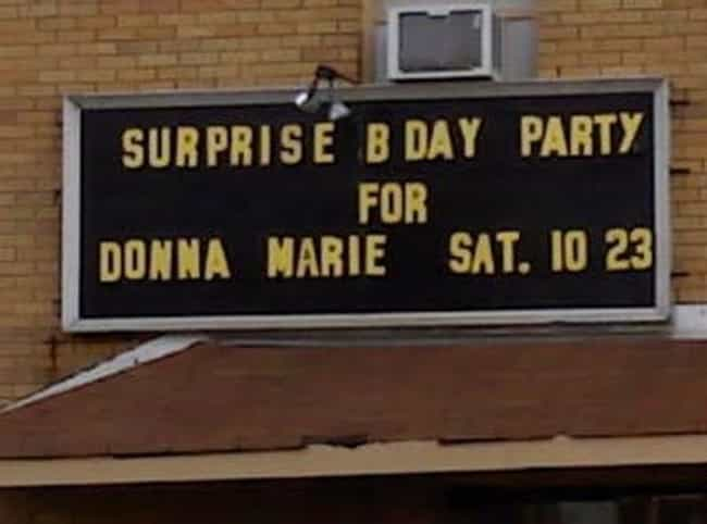 Donna Marie Has the Worst Surp... is listed (or ranked) 1 on the list 40 Funny Birthday Fails