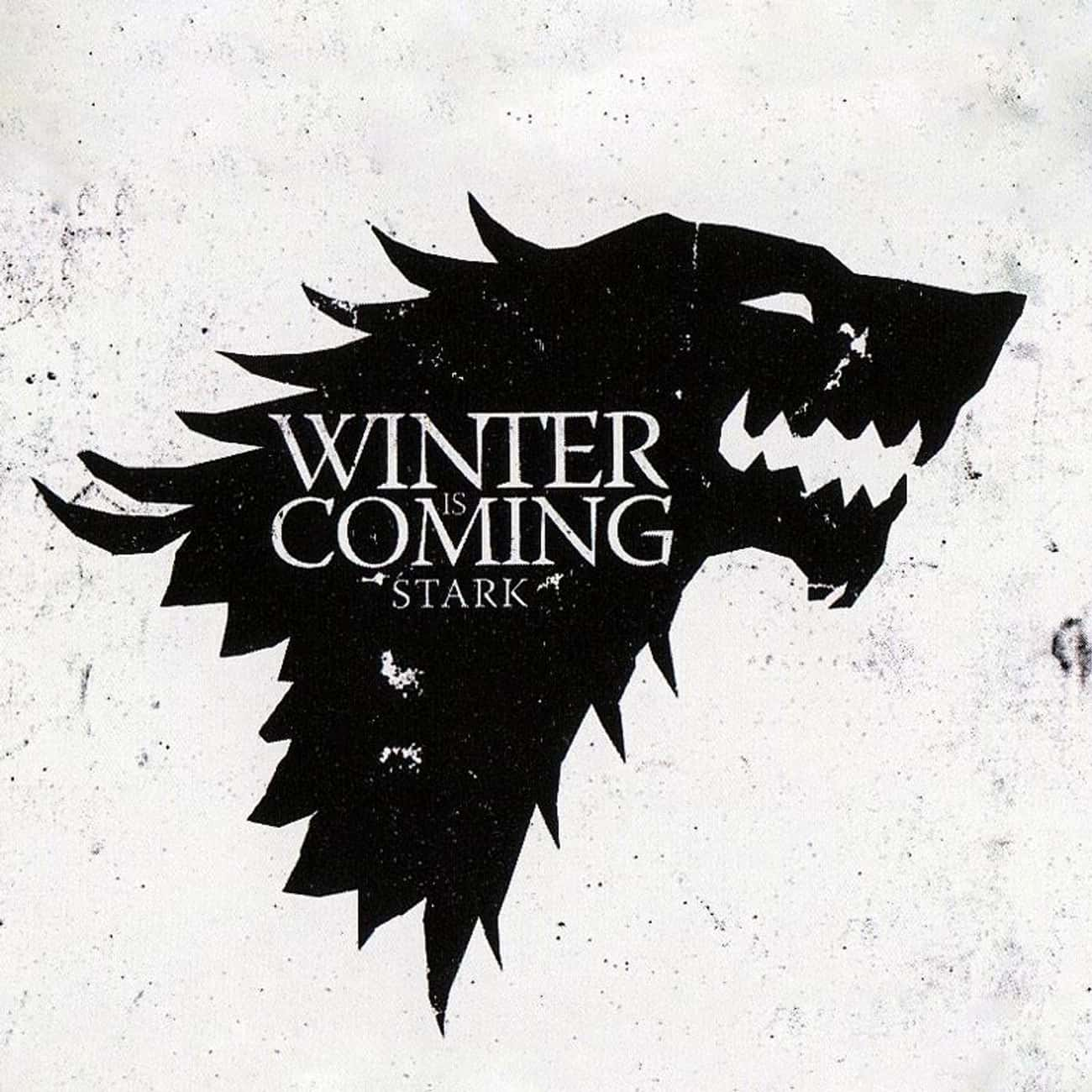 Brandon Stark is listed (or ranked) 4 on the list All Members of House Stark
