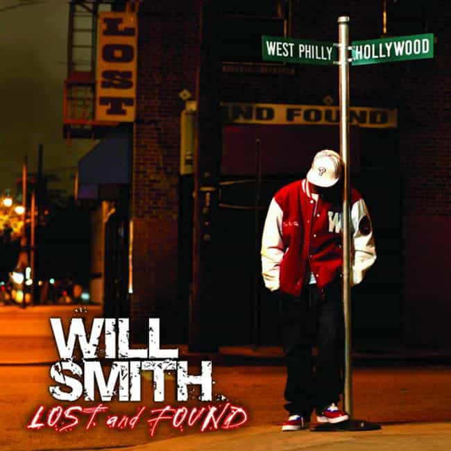 Lost and Found is listed (or ranked) 3 on the list The Best Will Smith Albums of All Time