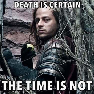 Death Is Certain is listed (or ranked) 1 on the list The Best Jaqen H'ghar Quotes from Game of Thrones