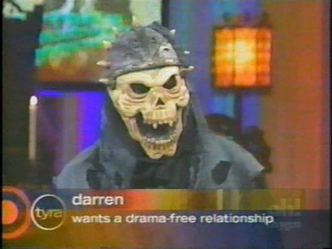 Poor Darren is listed (or ranked) 3 on the list 20 Ridiculous Daytime Talk Show Guest Captions