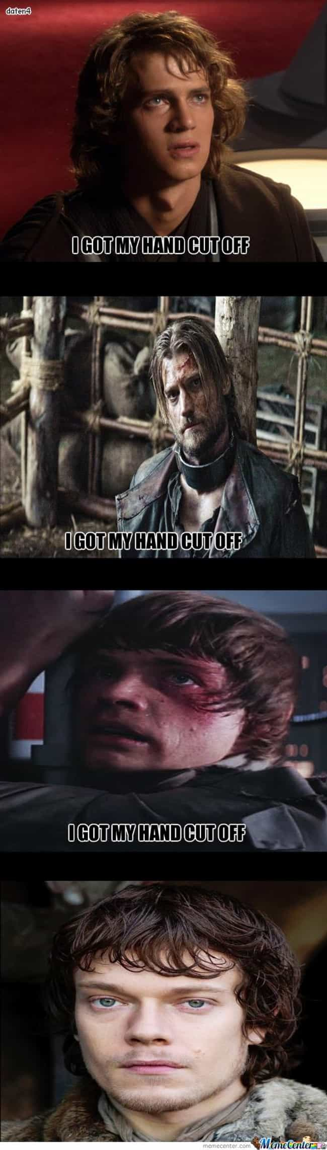 I Got My Hand Cut Off is listed (or ranked) 2 on the list 20 Best Game of Thrones Memes