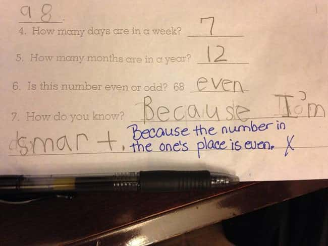 Even Numbers is listed (or ranked) 27 on the list 53 Hilarious Test Answers From Kids
