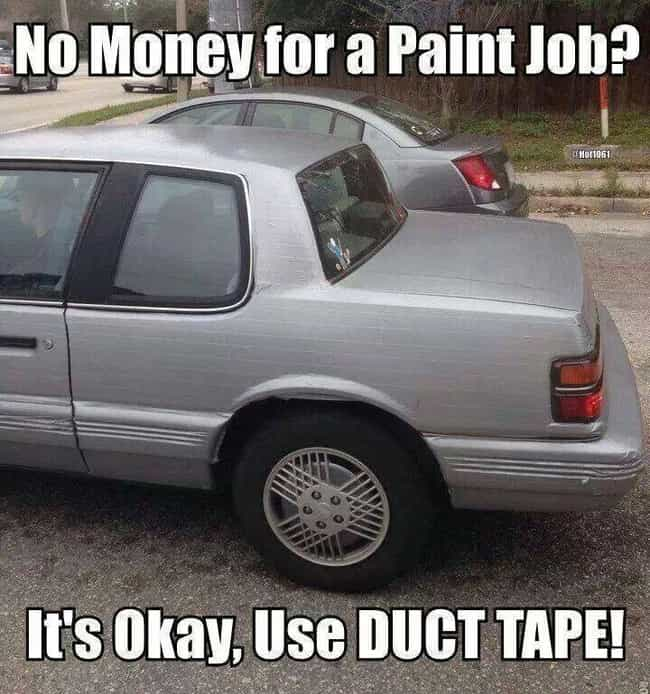 Duct Tape Paint Job is listed (or ranked) 4 on the list 20 Insane Car Modification FAILs