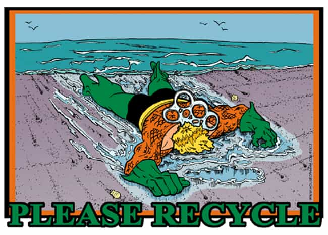 Aquaman For Recycling is listed (or ranked) 1 on the list 52 Aquaman Jokes, Because He Sucks