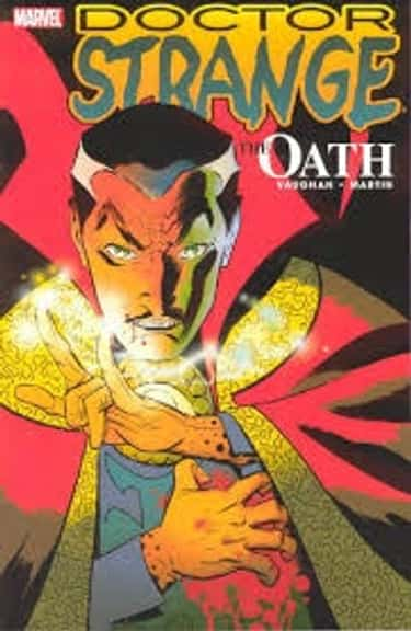 The Oath is listed (or ranked) 1 on the list Doctor Strange Stories to Read Before You See the Movie
