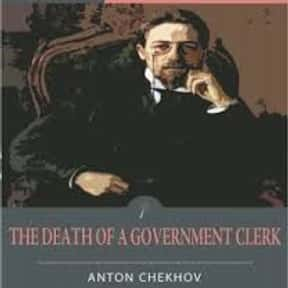 The Death of a Government Cler is listed (or ranked) 7 on the list The Best Anton Chekhov Short Stories