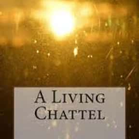 A Living Chattel is listed (or ranked) 13 on the list The Best Anton Chekhov Short Stories
