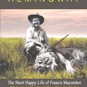 The Short Happy Life of Franci is listed (or ranked) 1 on the list The Best Ernest Hemingway Short Stories