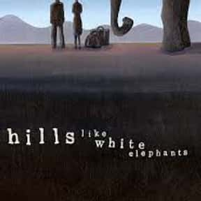 Hills Like White Elephants is listed (or ranked) 4 on the list The Best Ernest Hemingway Short Stories