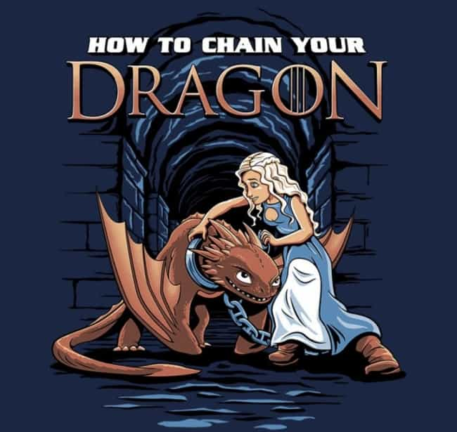 How to Train Your Dragon is listed (or ranked) 4 on the list 40+ Epic Game of Thrones Mashups You Didn't Know You Needed