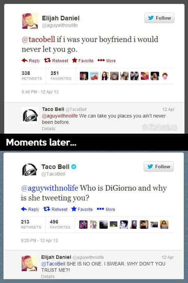 Taco Bell Is a Tad Clingy. is listed (or ranked) 1 on the list The 40 Best Taco Bell Tweets