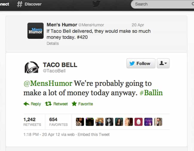 Twittering Just Got Sass... is listed (or ranked) 4 on the list The 40 Best Taco Bell Tweets