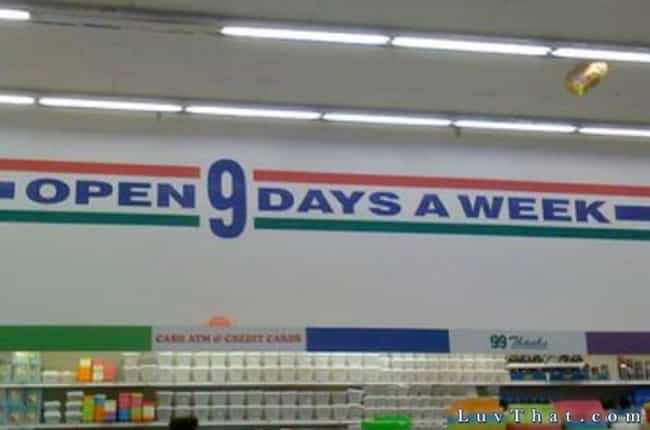 We're Open So Often That We In... is listed (or ranked) 4 on the list 50 Really Stupid Supermarket FAILs