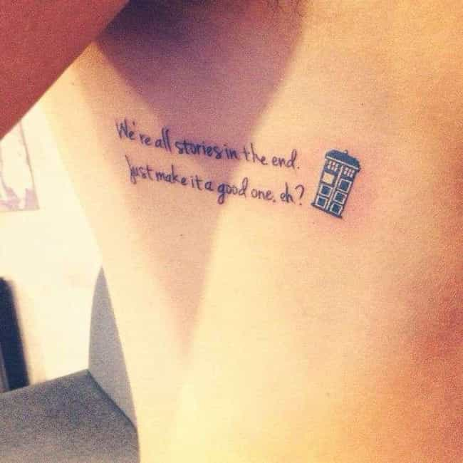 We're All Stories is listed (or ranked) 1 on the list Doctor Who Quote Tattoos