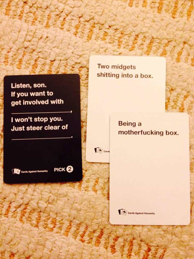Fatherly Advice is listed (or ranked) 3 on the list 51 Hilariously Offensive Cards Against Humanity Moments