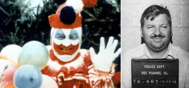 I Mean C'mon, John Wayne G... is listed (or ranked) 1 on the list 50 Reasons Kids Have Always Hated Clowns. And So Have You.