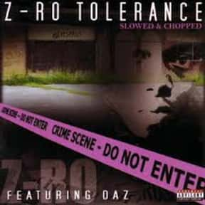 Z-Ro Tolerance is listed (or ranked) 19 on the list The Best Z-Ro Albums of All Time