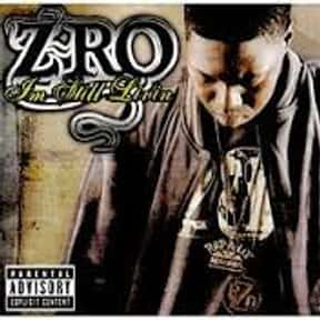 I'm Still Livin is listed (or ranked) 23 on the list The Best Z-Ro Albums of All Time
