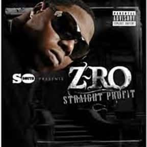 Straight Profit is listed (or ranked) 21 on the list The Best Z-Ro Albums of All Time