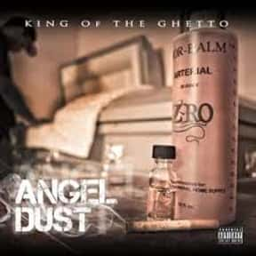 Angel Dust is listed (or ranked) 10 on the list The Best Z-Ro Albums of All Time