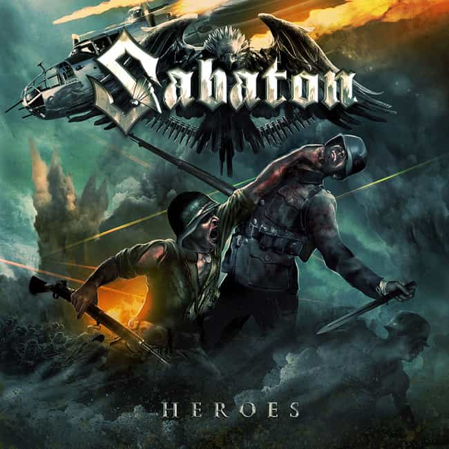 Heroes is listed (or ranked) 2 on the list The Best Sabaton Albums of All Time
