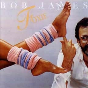 Foxie is listed (or ranked) 9 on the list The Best Bob James Albums of All Time