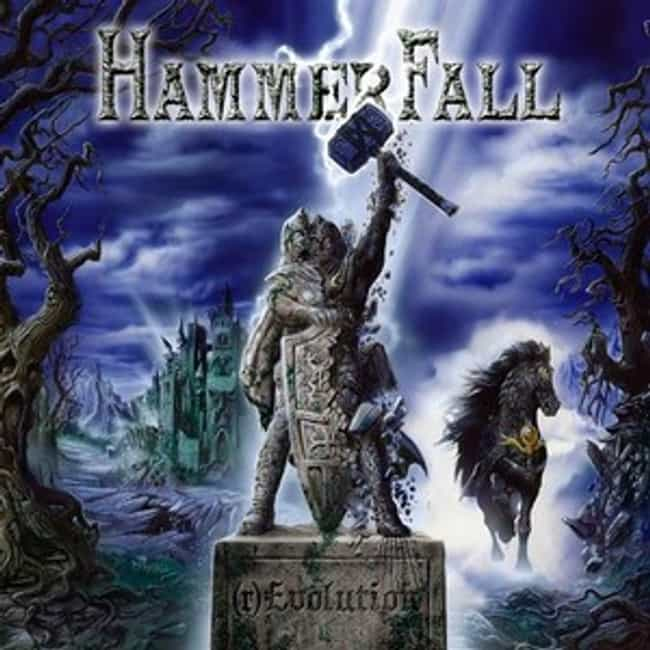 (r)Evolution is listed (or ranked) 6 on the list The Best HammerFall Albums of All Time