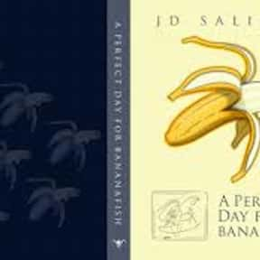 A Perfect Day for Bananafish is listed (or ranked) 2 on the list The Best J. D. Salinger Short Stories