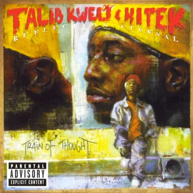 Train of Thought is listed (or ranked) 2 on the list The Best Talib Kweli Albums of All Time