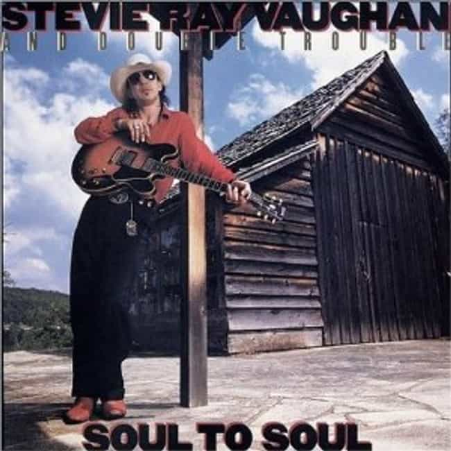 Soul to Soul is listed (or ranked) 5 on the list The Best Stevie Ray Vaughan Albums of All Time