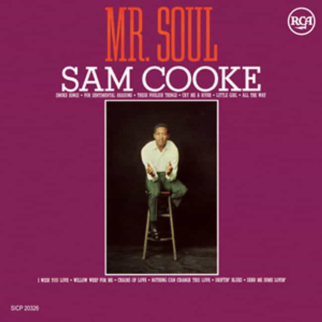 Mr. Soul is listed (or ranked) 3 on the list The Best Sam Cooke Albums of All Time