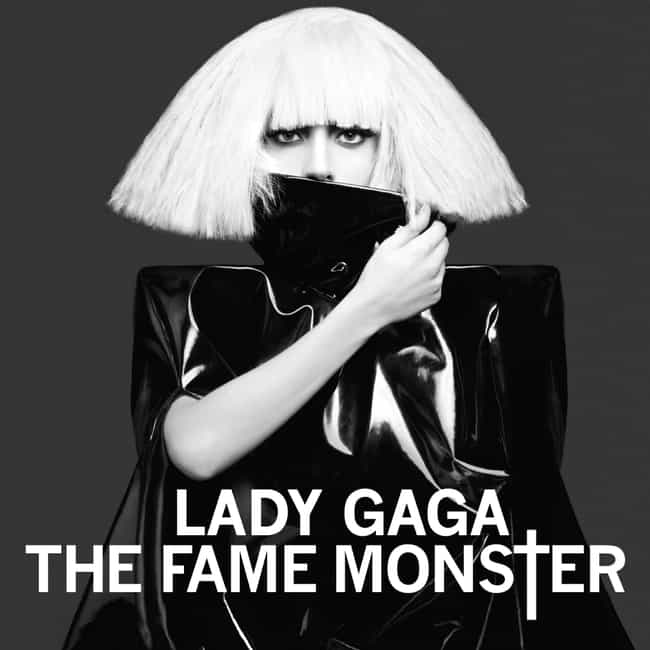 The Fame Monster is listed (or ranked) 1 on the list The Best Lady Gaga Albums of All Time