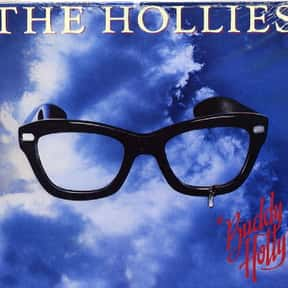 Buddy Holly is listed (or ranked) 10 on the list The Best Hollies Albums of All Time