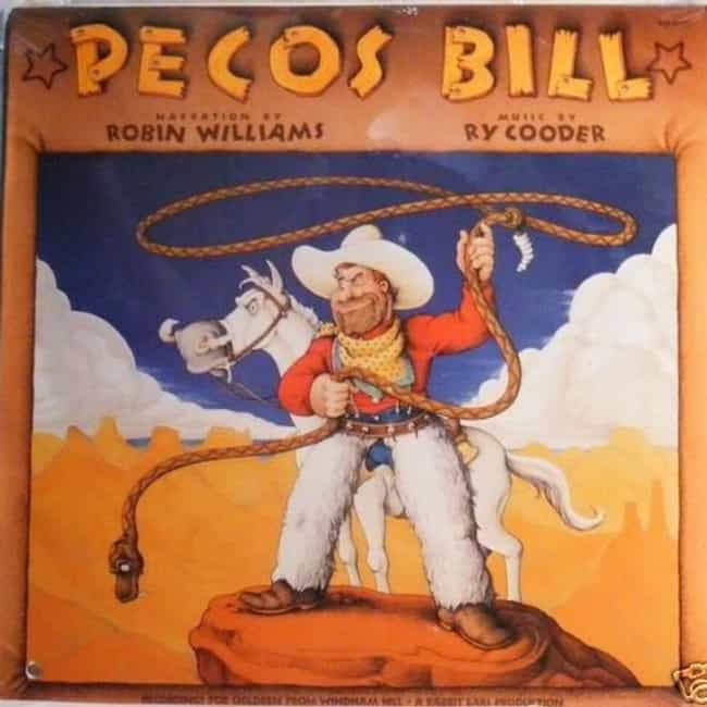 Pecos Bill is listed (or ranked) 4 on the list The Best Robin Williams Albums of All Time