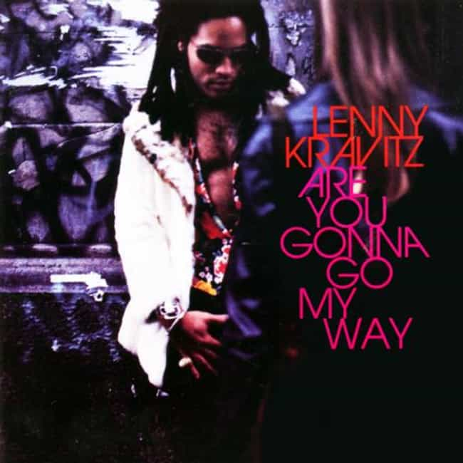 Are You Gonna Go My Way is listed (or ranked) 2 on the list The Best Lenny Kravitz Albums of All Time