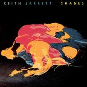 Shades is listed (or ranked) 23 on the list The Best Keith Jarrett Albums of All Time