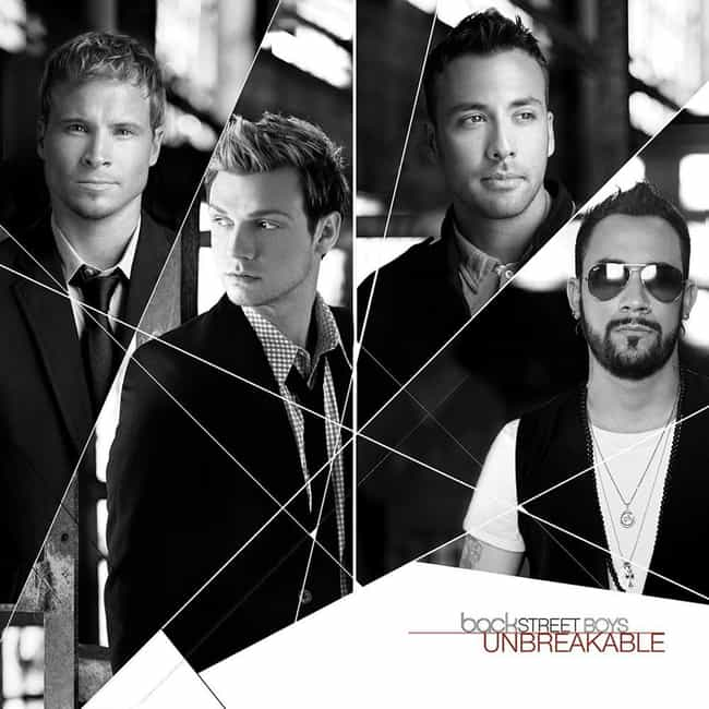 Unbreakable is listed (or ranked) 7 on the list The Best Backstreet Boys Albums of All Time