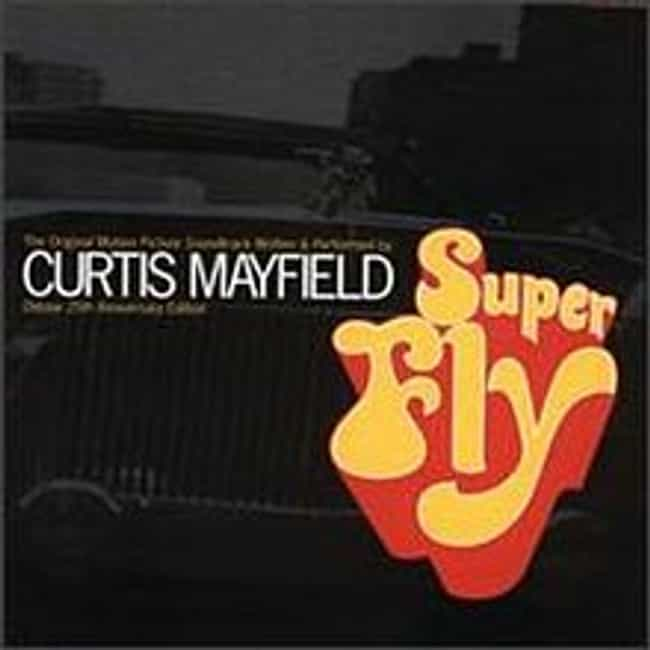 Super Fly is listed (or ranked) 2 on the list The Best Curtis Mayfield Albums of All Time