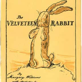 Velveteen Rabbit is listed (or ranked) 22 on the list The Greatest Rabbit Characters of All Time
