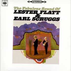 The Fabulous Sound of Lester F is listed (or ranked) 24 on the list The Best Lester Flatt & Earl Scruggs Albums of All Time