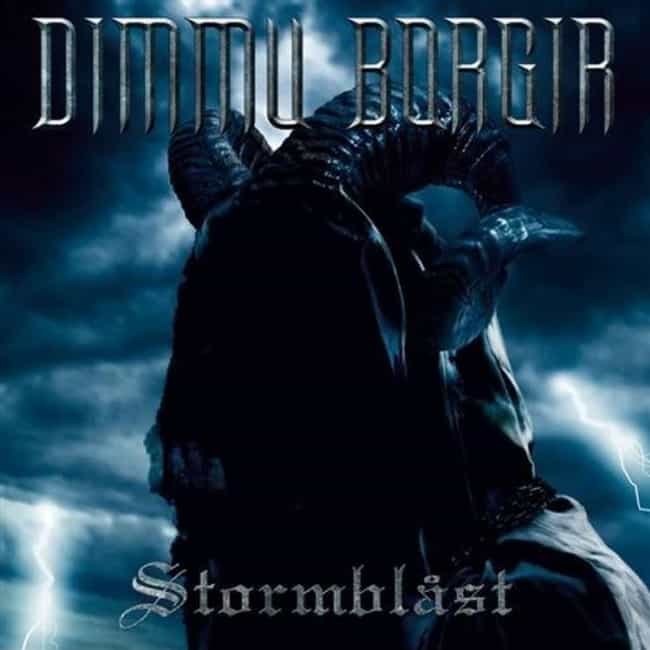 Stormblåst is listed (or ranked) 5 on the list The Best Dimmu Borgir Albums of All Time