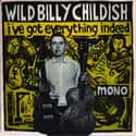 I've Got Everything Indeed is listed (or ranked) 20 on the list The Best Billy Childish Albums of All Time
