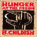 Hunger at the Moon is listed (or ranked) 11 on the list The Best Billy Childish Albums of All Time
