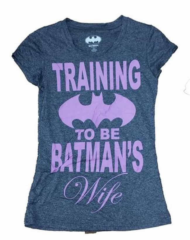 What *Does* The 'Training&... is listed (or ranked) 2 on the list 17 Most Sexist Superhero Shirts and Merchandise