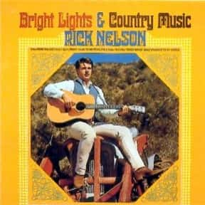Bright Lights is listed (or ranked) 6 on the list The Best Ricky Nelson Albums of All Time