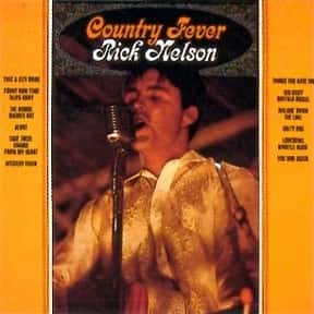 Country Fever is listed (or ranked) 3 on the list The Best Ricky Nelson Albums of All Time